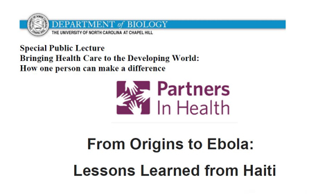 Special Public Lecture - From Origins to Ebola: Lessons Learned from Haiti